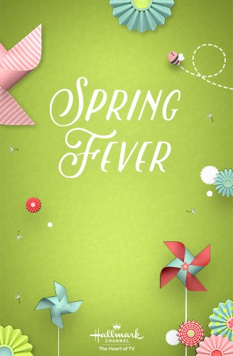 Hallmark Spring Fever poster