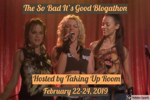 So Bad It's Good Blogathon banner