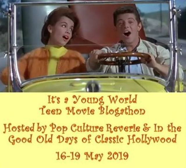 It's a Young World Teen Movie Blogathon banner