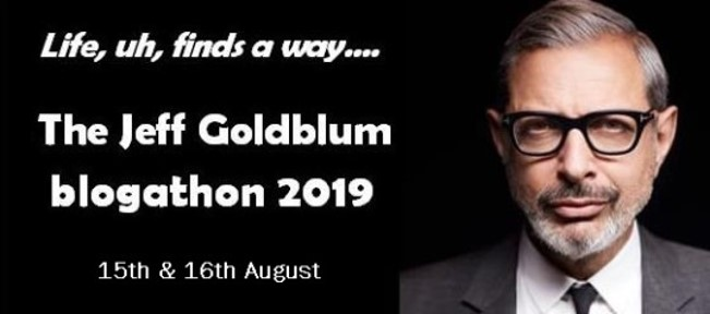 Jeff Goldblum Blogathon banner