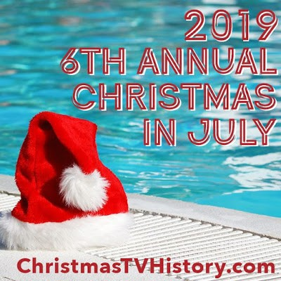 2019 6th Annual Christmas in July Blogathon banner